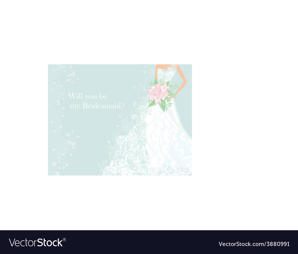 Will you be my bridesmaid vector   Price: 1 Credit (USD $1)