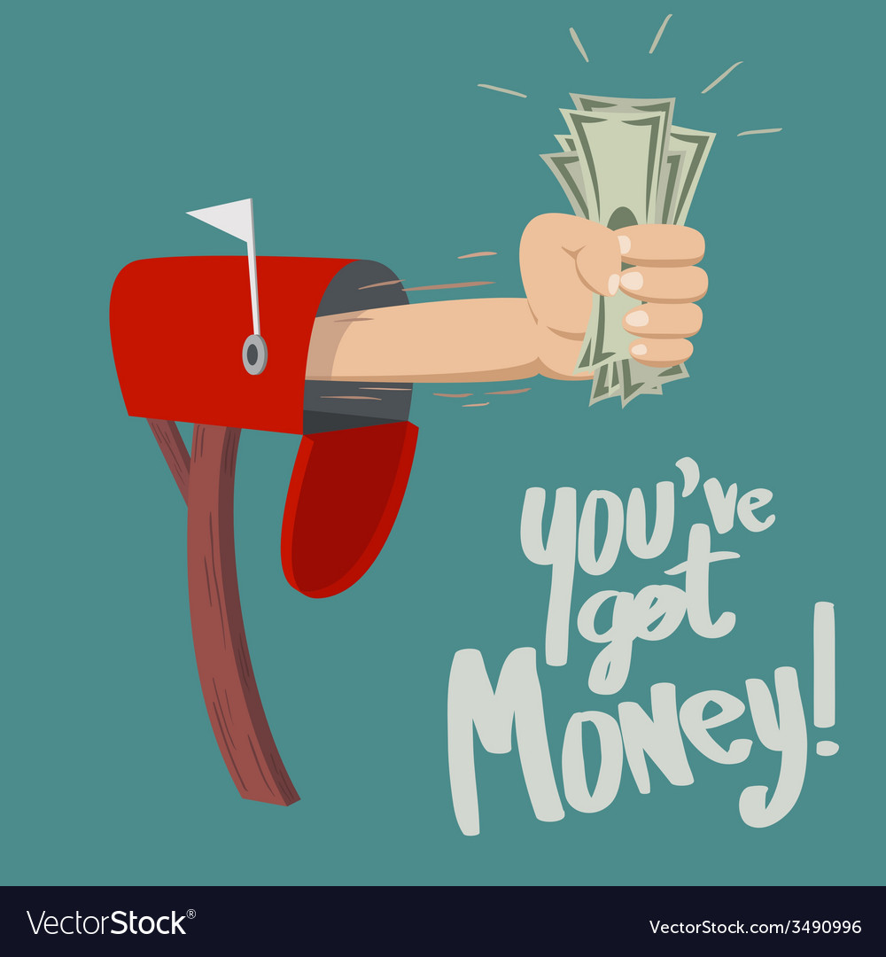 You have got money vector | Price: 1 Credit (USD $1)