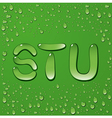 Water drop letters on green background 7 vector