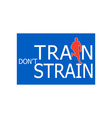 Runner silhouette running train dont strain vector