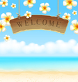 Signboard welcome hangs on tropical beach vector