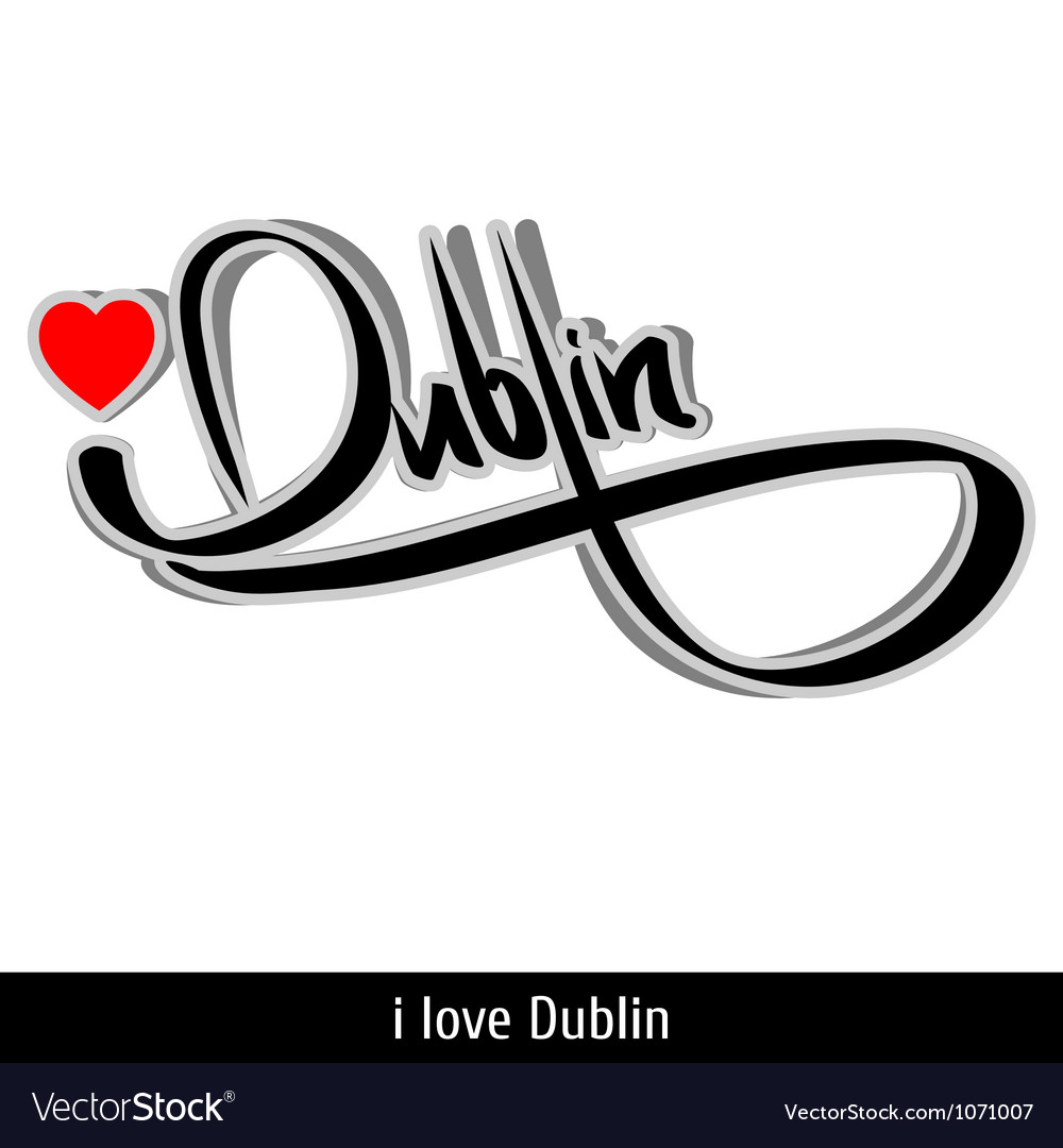 Dublin greetings hand lettering calligraphy vector | Price: 1 Credit (USD $1)
