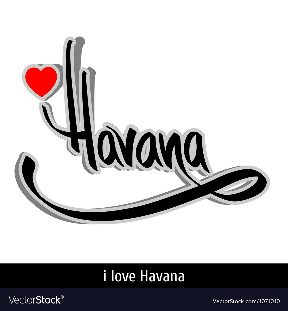 Havana greetings hand lettering calligraphy vector | Price: 1 Credit (USD $1)