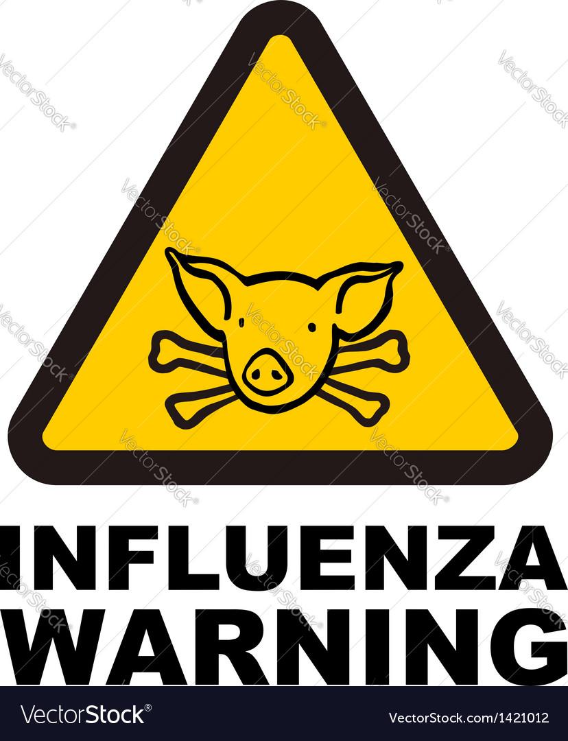 Warnig swine flu sign vector | Price: 1 Credit (USD $1)