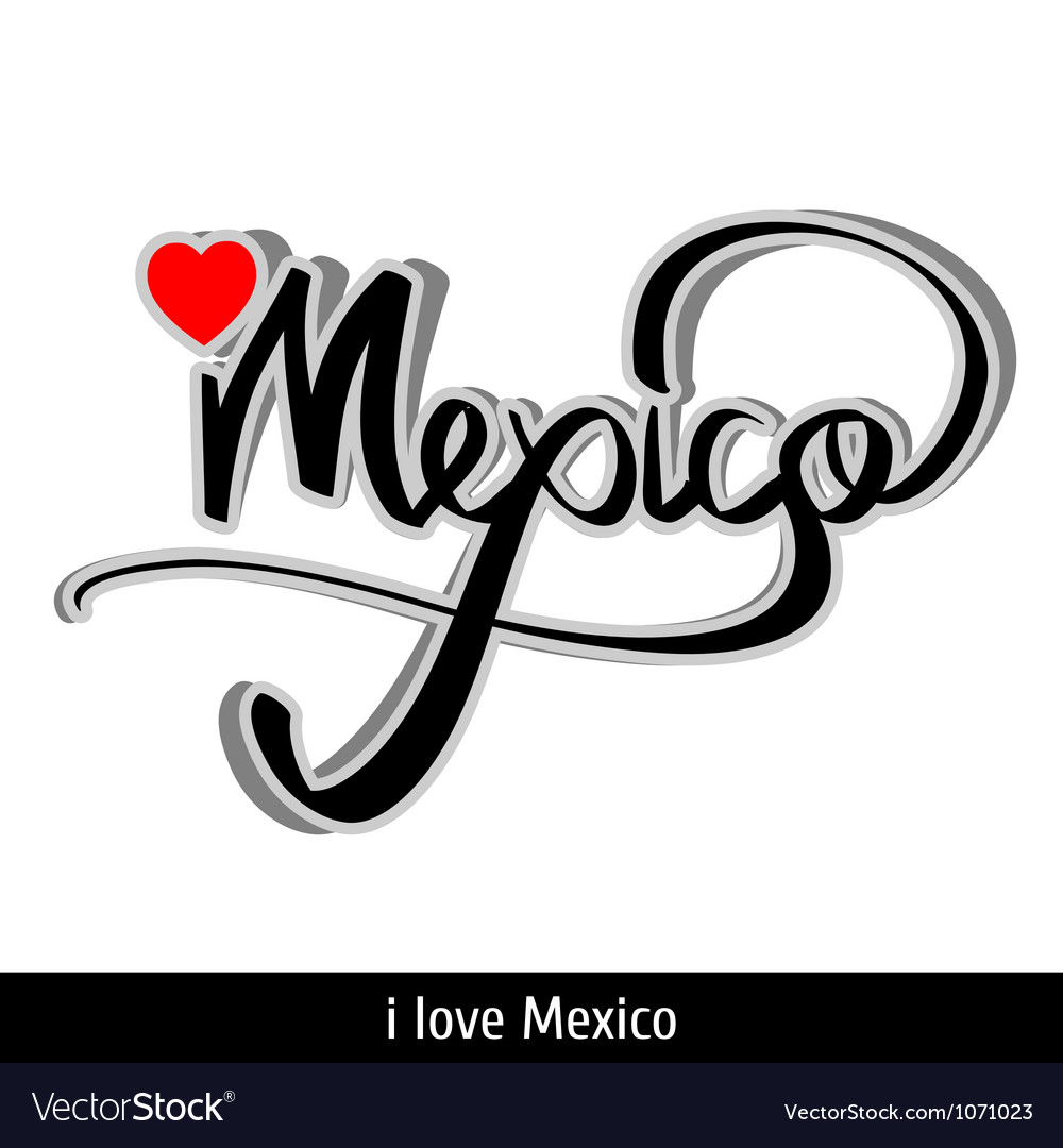 Mexico greetings hand lettering calligraphy vector | Price: 1 Credit (USD $1)