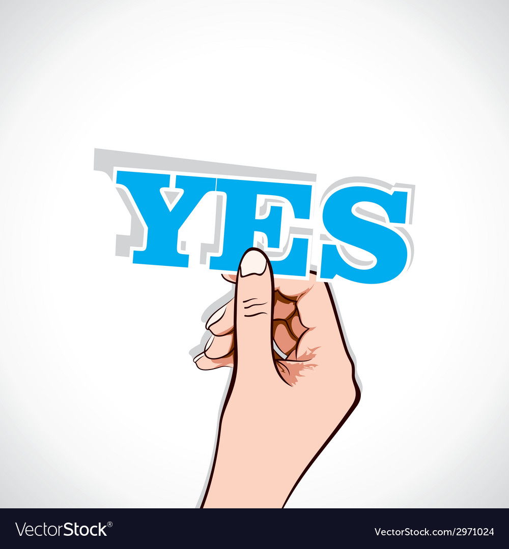 Yes word sticker in hand vector | Price: 1 Credit (USD $1)