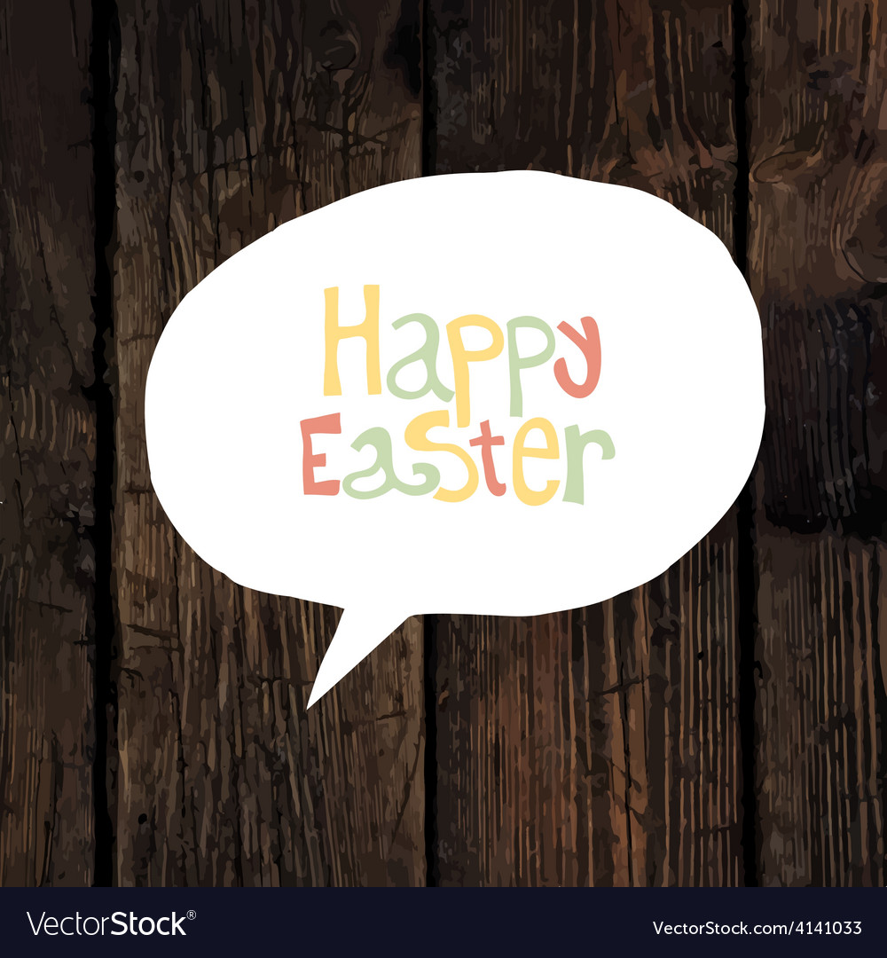 Easter greeting on wooden background vector | Price: 1 Credit (USD $1)