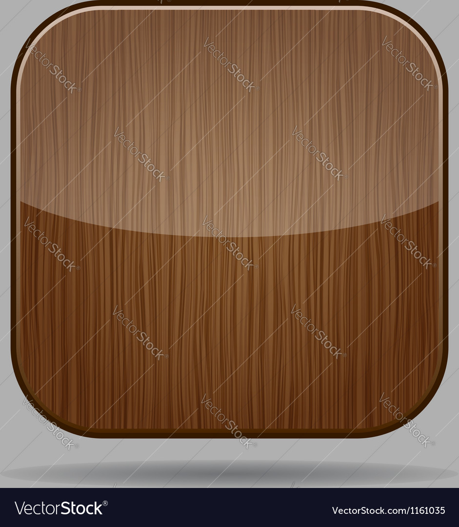 Glossy wooden app button vector | Price: 1 Credit (USD $1)