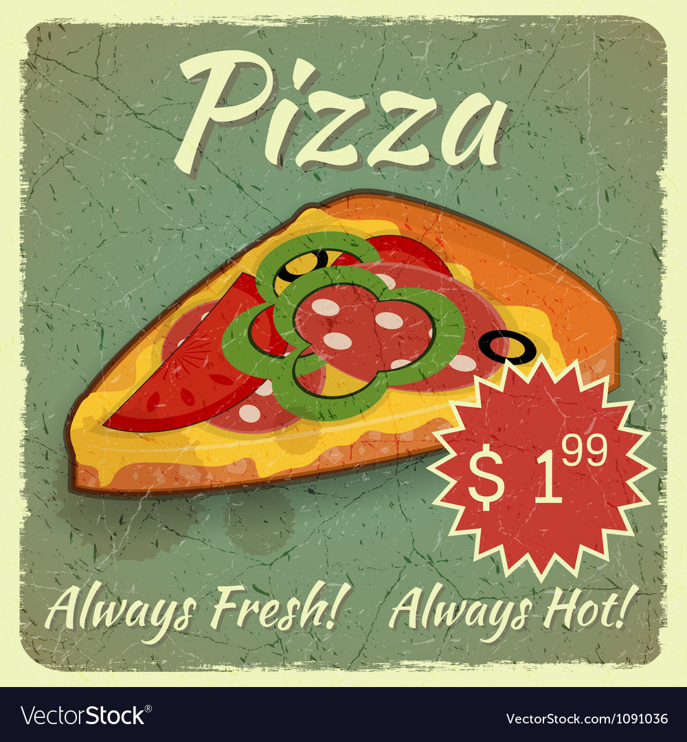 Grunge card with pizza vector | Price: 1 Credit (USD $1)