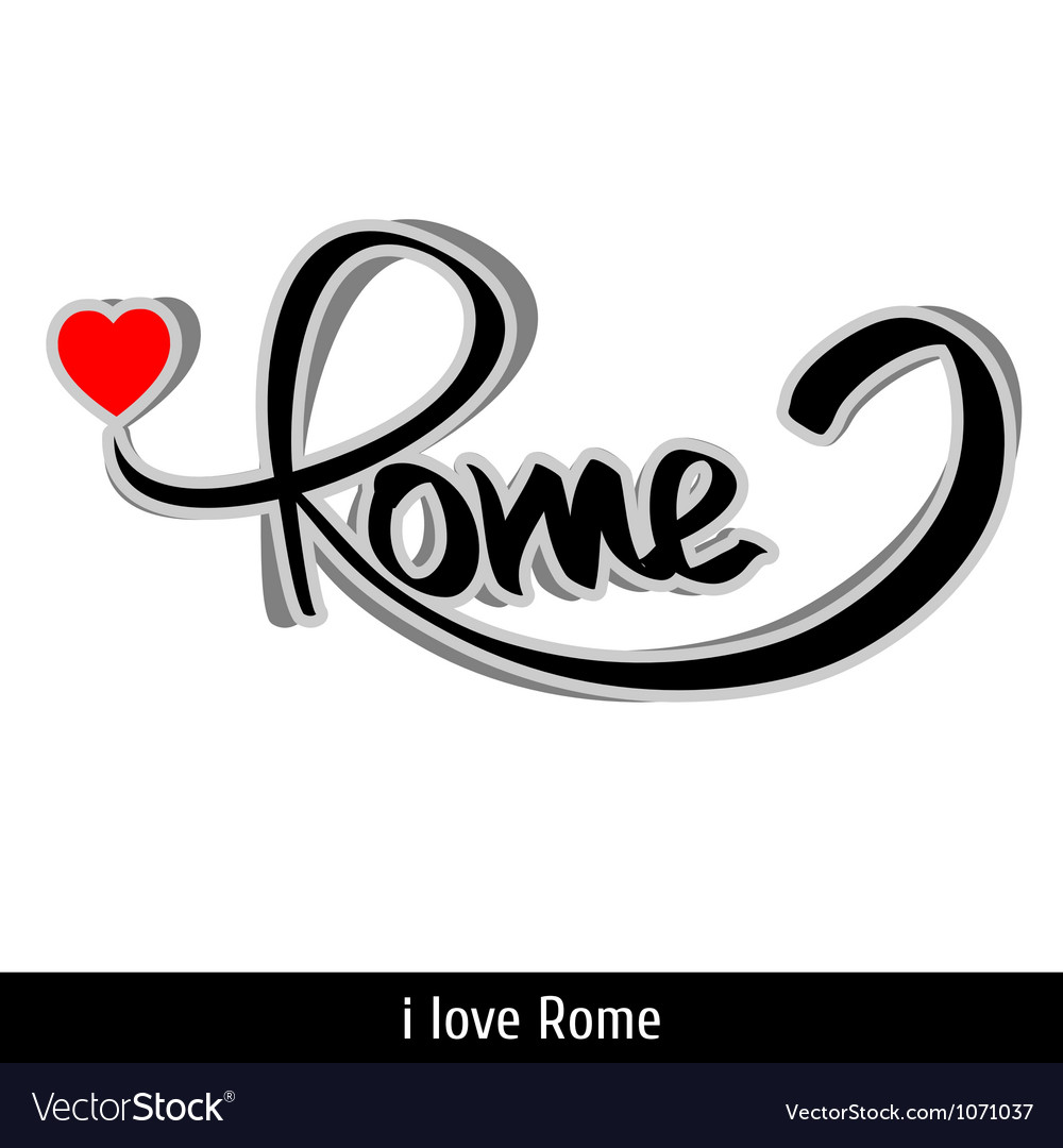 Rome greetings hand lettering calligraphy vector | Price: 1 Credit (USD $1)