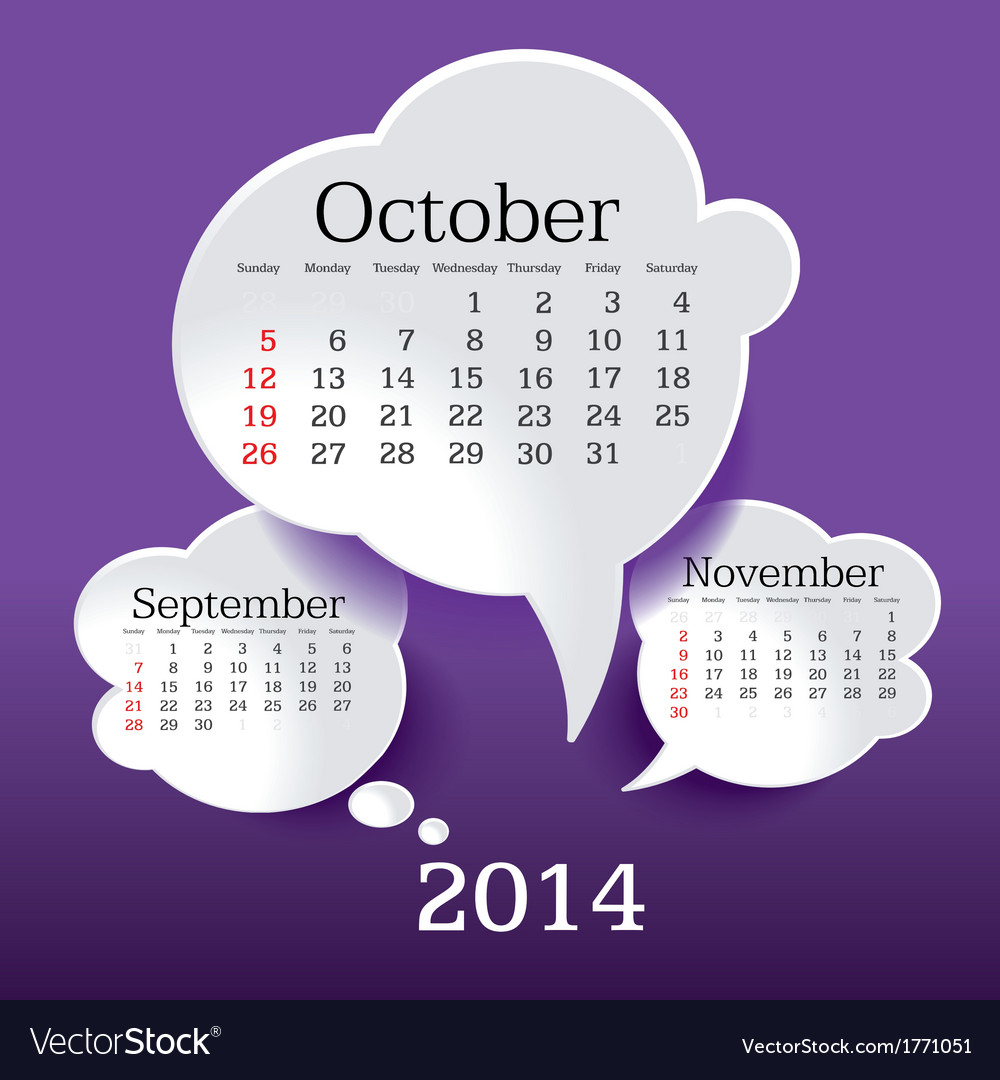October 2014 bubble speech calendar vector   Price: 1 Credit (USD $1)