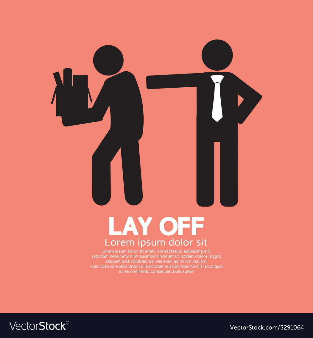 Lay off graphic vector | Price: 1 Credit (USD $1)