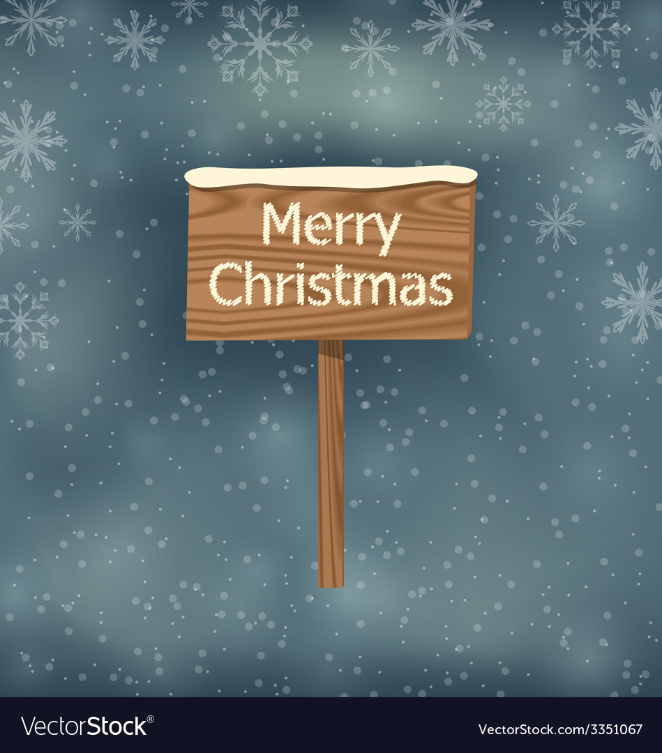 Snow covered wooden sign merry christmas vector | Price: 1 Credit (USD $1)