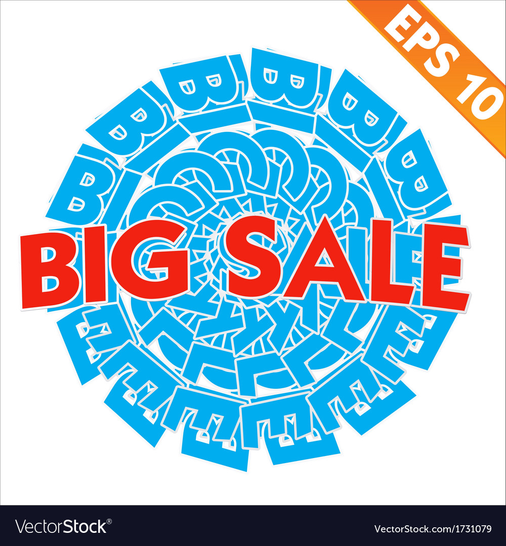 Big sale tag background - - eps10 vector | Price: 1 Credit (USD $1)