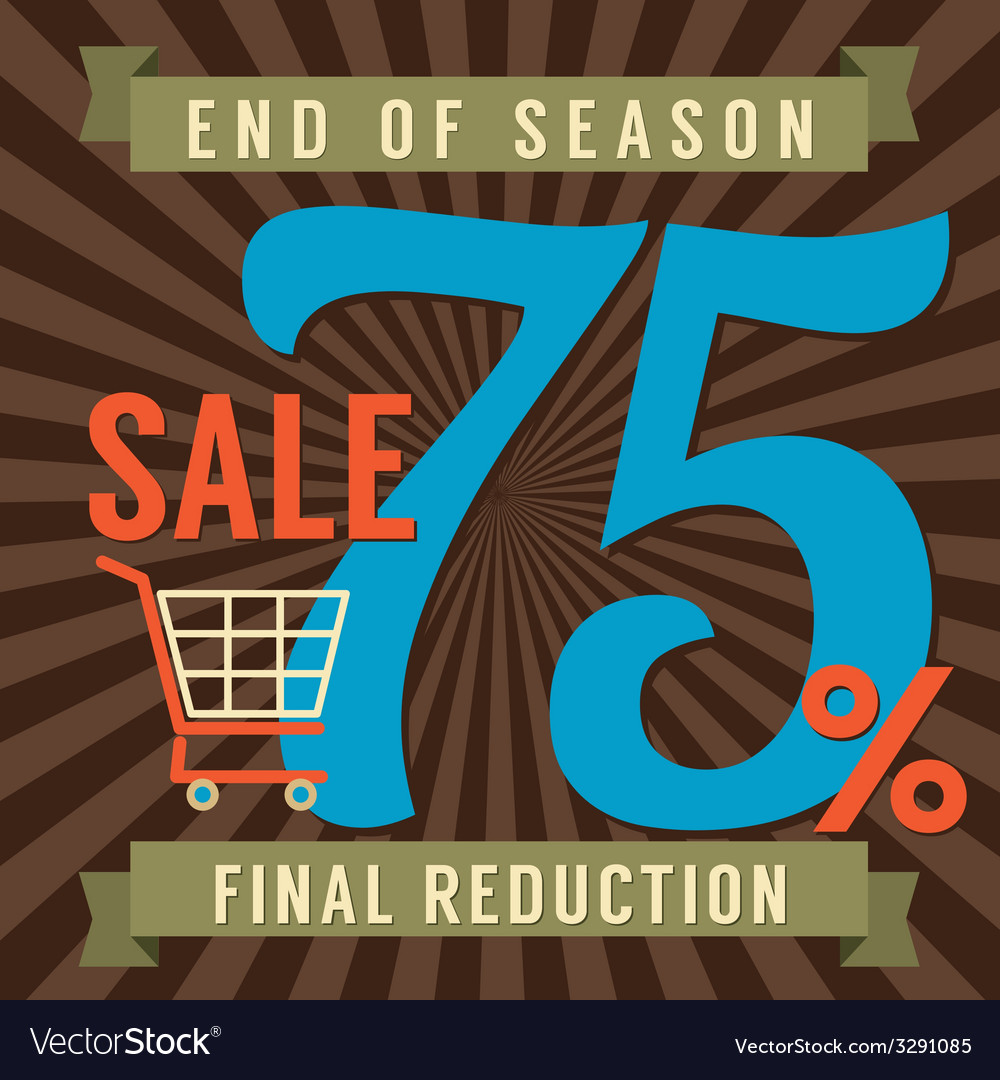 75 percent end of season sale vector | Price: 1 Credit (USD $1)