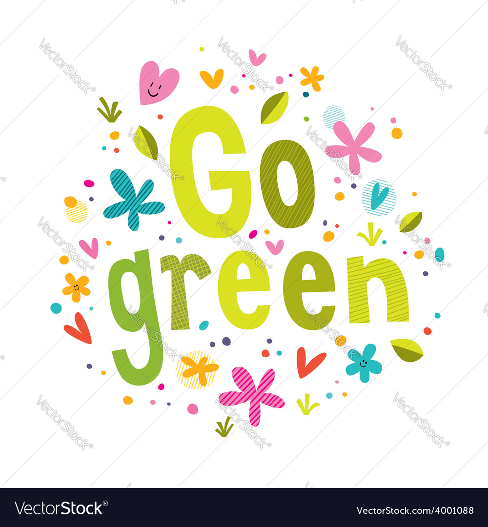 Go green text vector | Price: 1 Credit (USD $1)