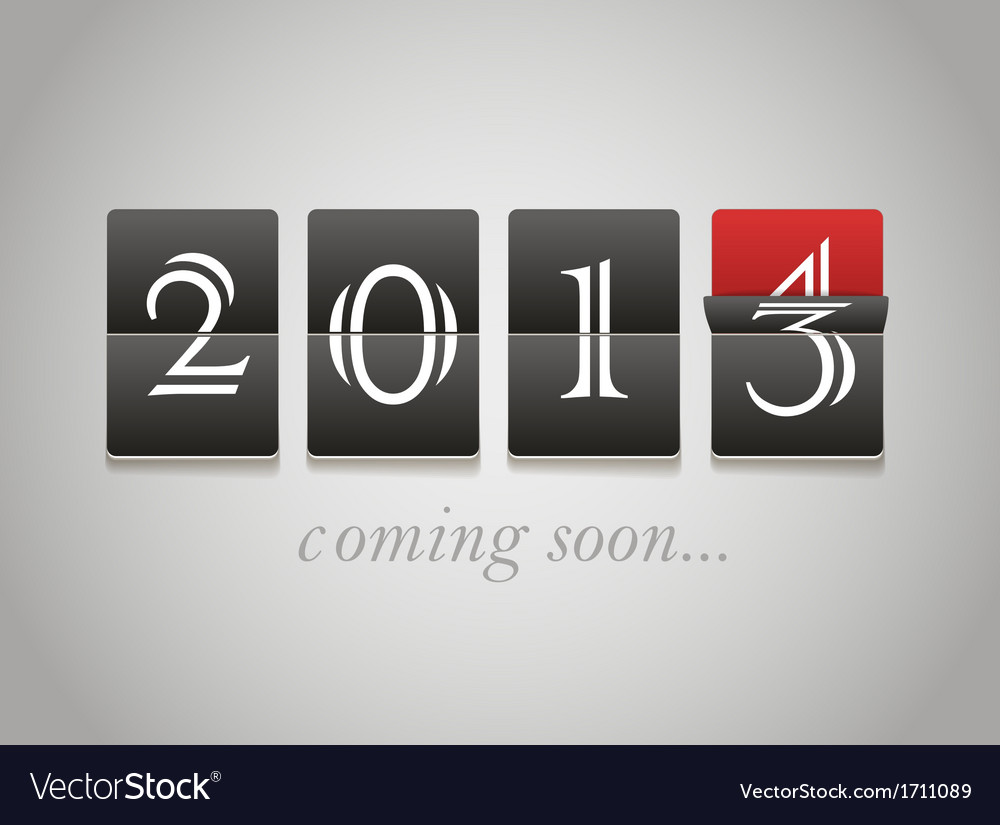 2014 coming soon vector | Price: 1 Credit (USD $1)