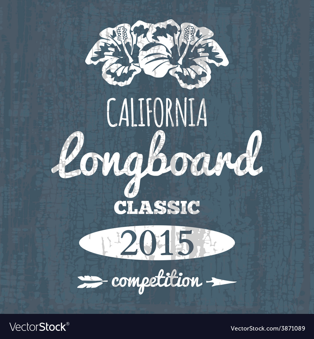 California longboard competition t-shirt graphic vector | Price: 1 Credit (USD $1)