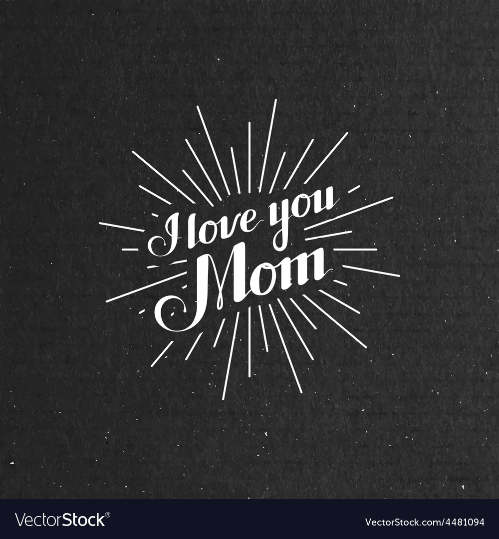 I llove you mom retro label with light rays vector | Price: 1 Credit (USD $1)