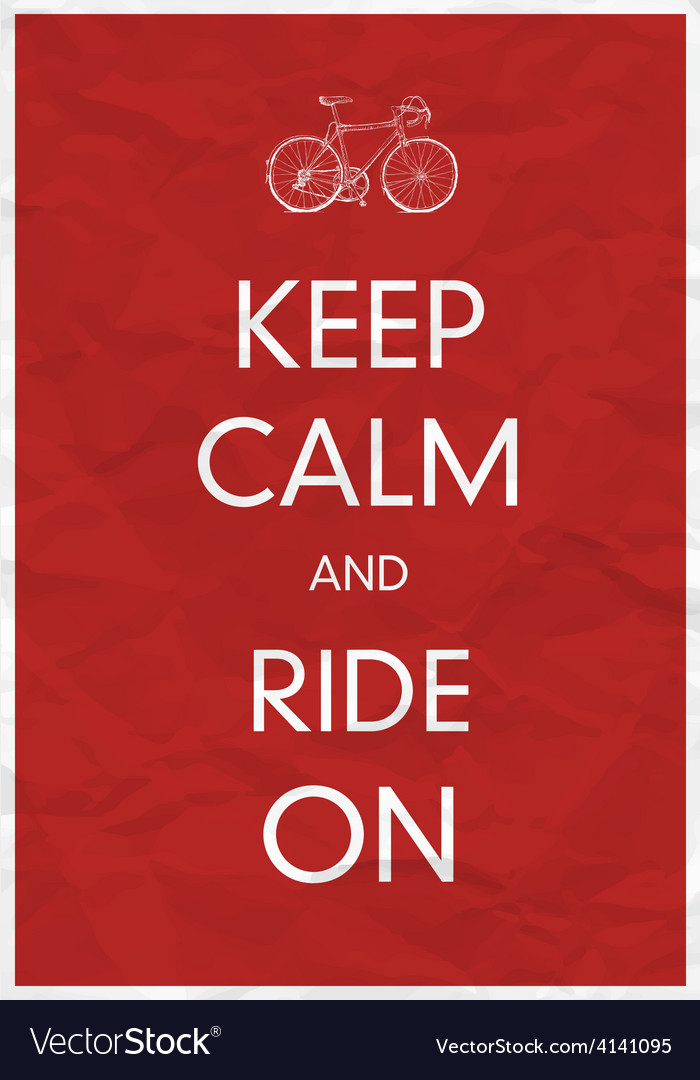 Keep calm and ride vector | Price: 1 Credit (USD $1)