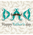 Happy fathers day greeting background vector