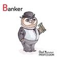 Alphabet professions owl letter b - banker vector
