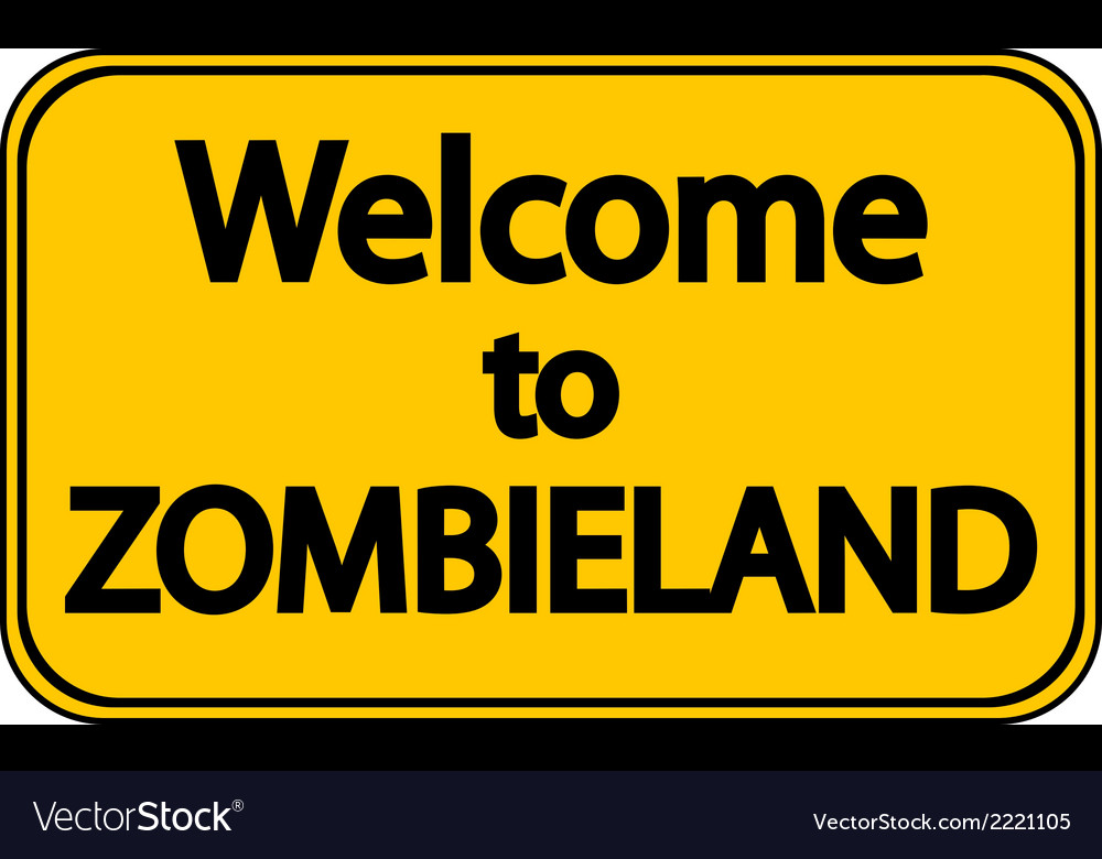 Road sign welcome to zombieland vector | Price: 1 Credit (USD $1)