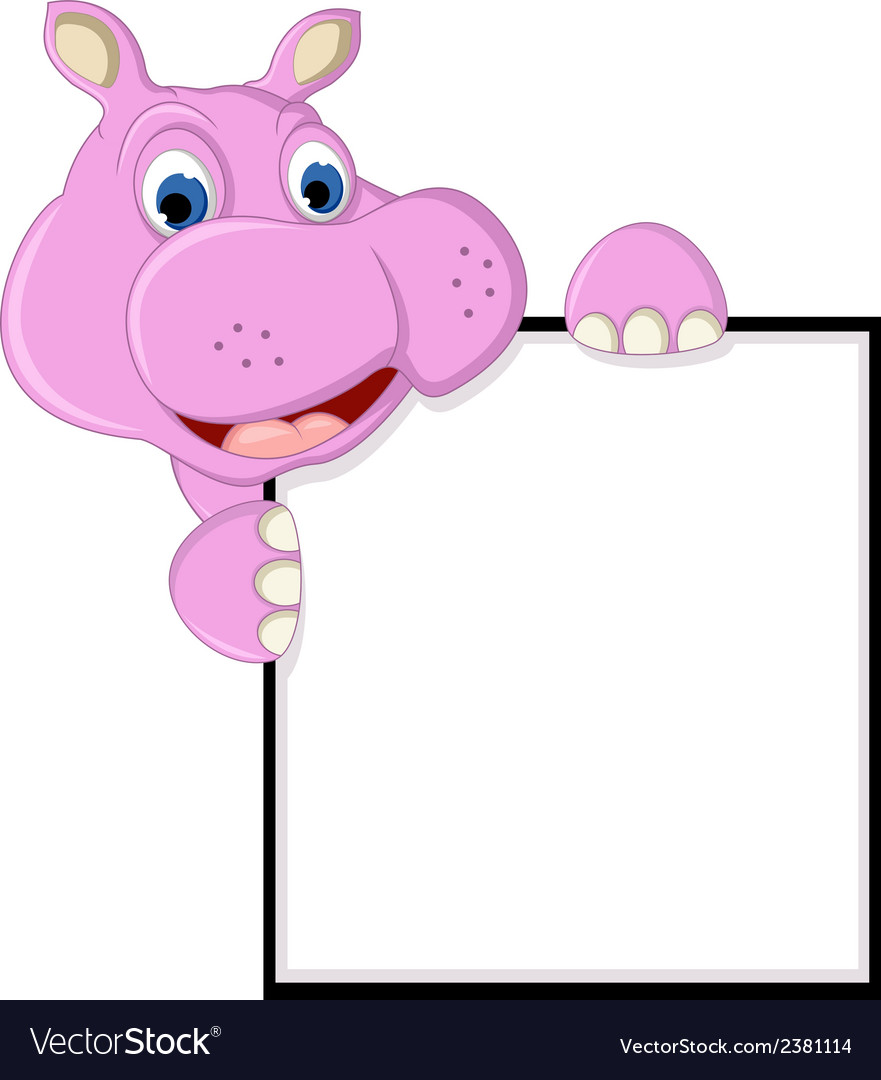 Funny hippo cartoon with blank sign vector | Price: 1 Credit (USD $1)