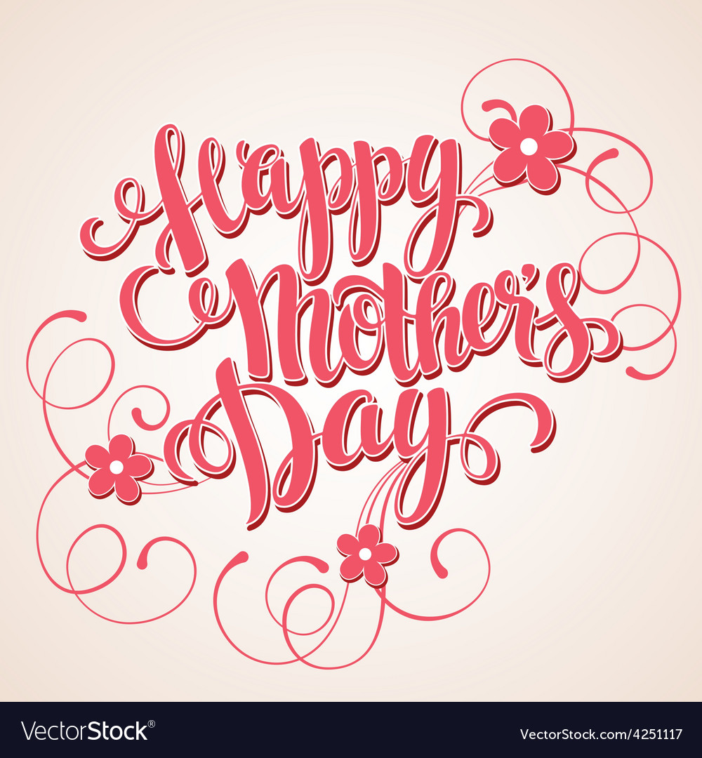 Happy mothers day card calligraphic inscription vector | Price: 1 Credit (USD $1)