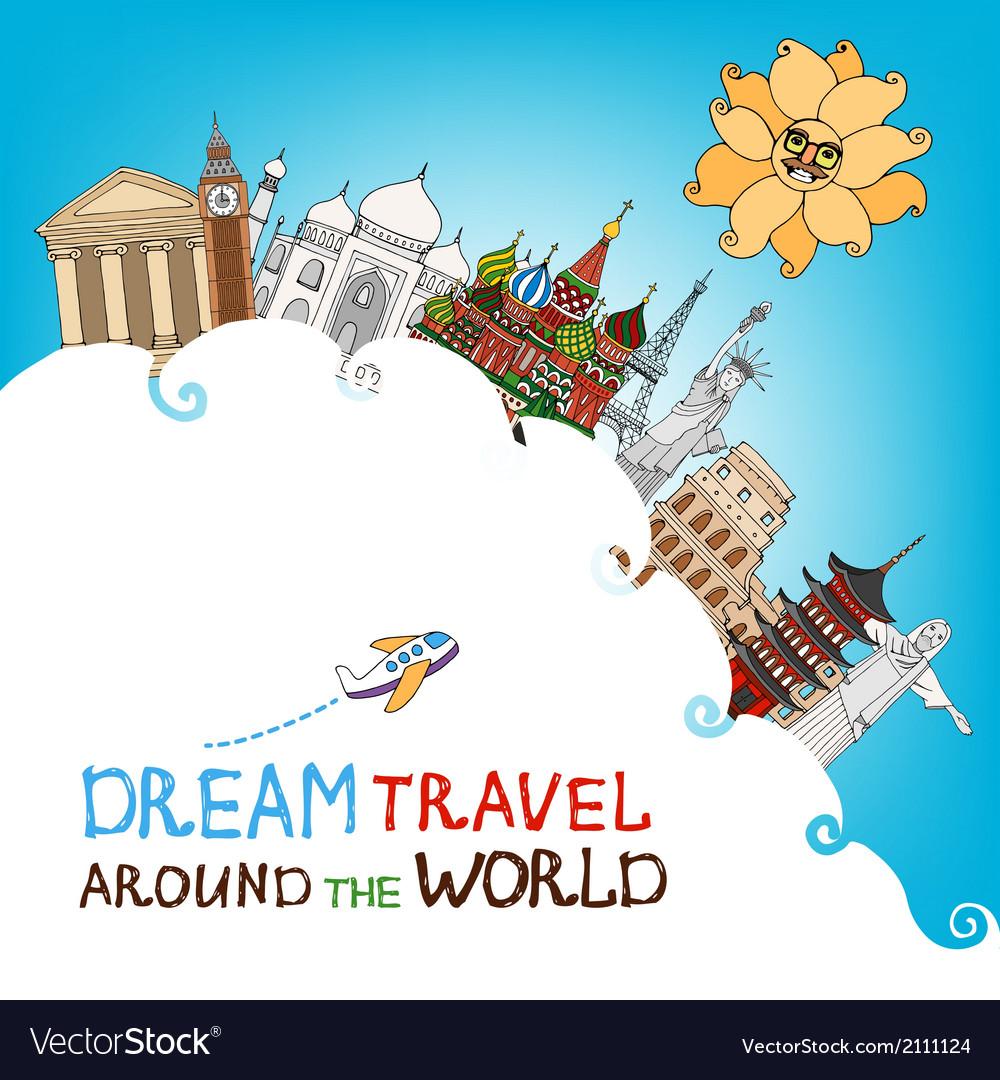 Dream travel around the world vector   Price: 1 Credit (USD $1)