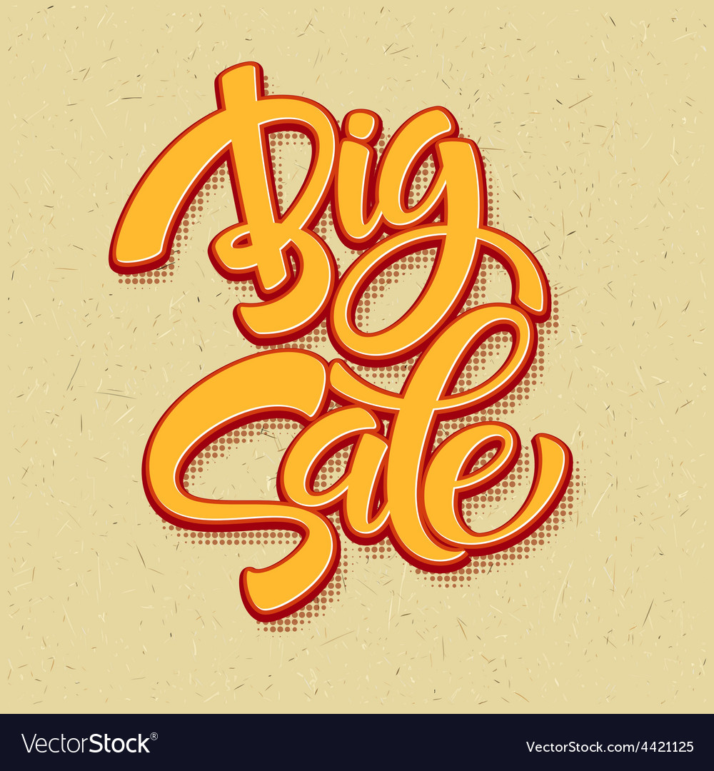 Big sale inscription calligraphy lettering vector | Price: 1 Credit (USD $1)