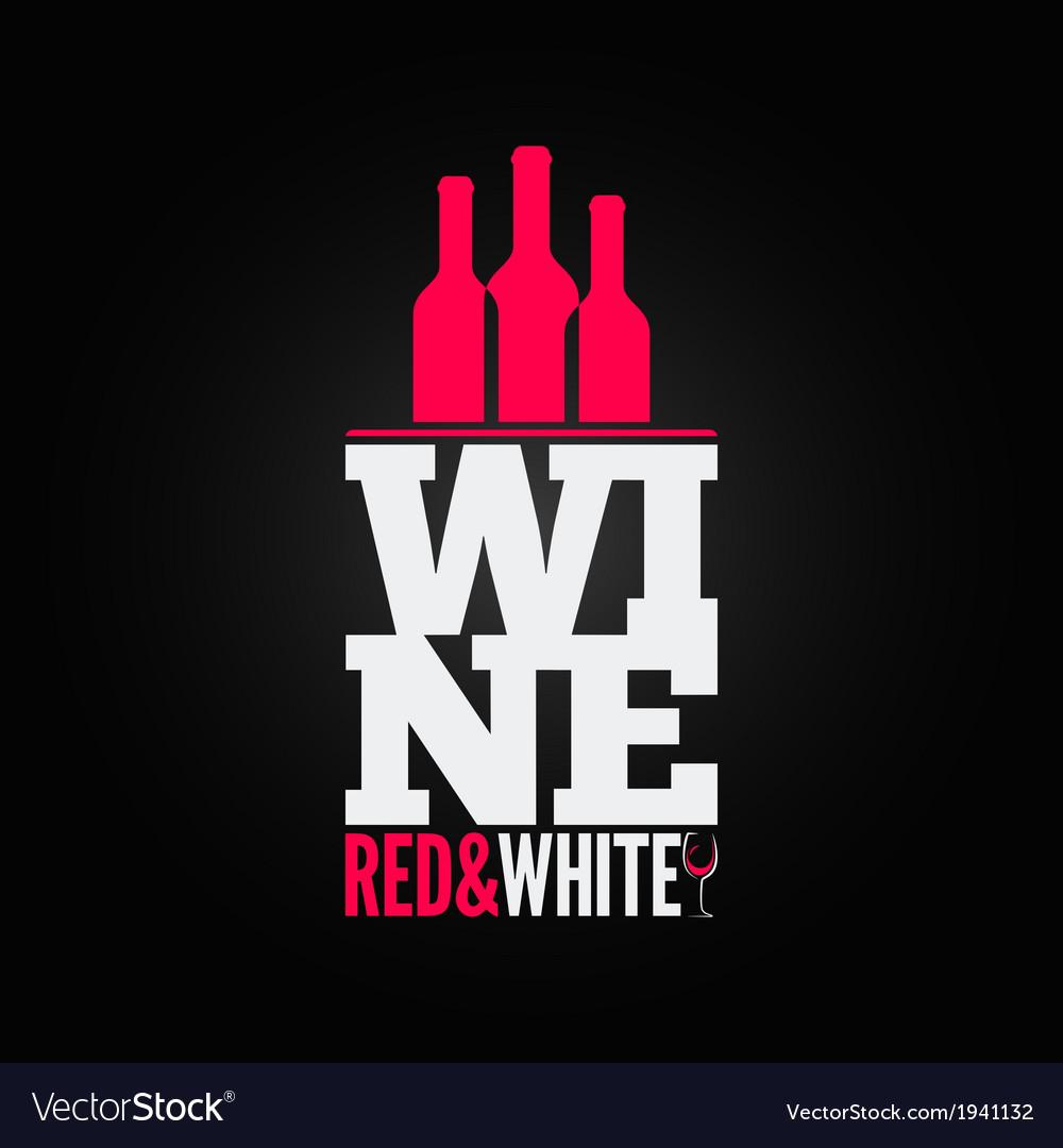 Wine bottle glass design menu background vector | Price: 1 Credit (USD $1)