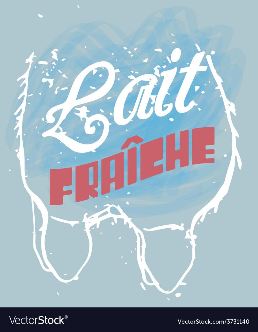 Fresh milk in french vector | Price: 1 Credit (USD $1)