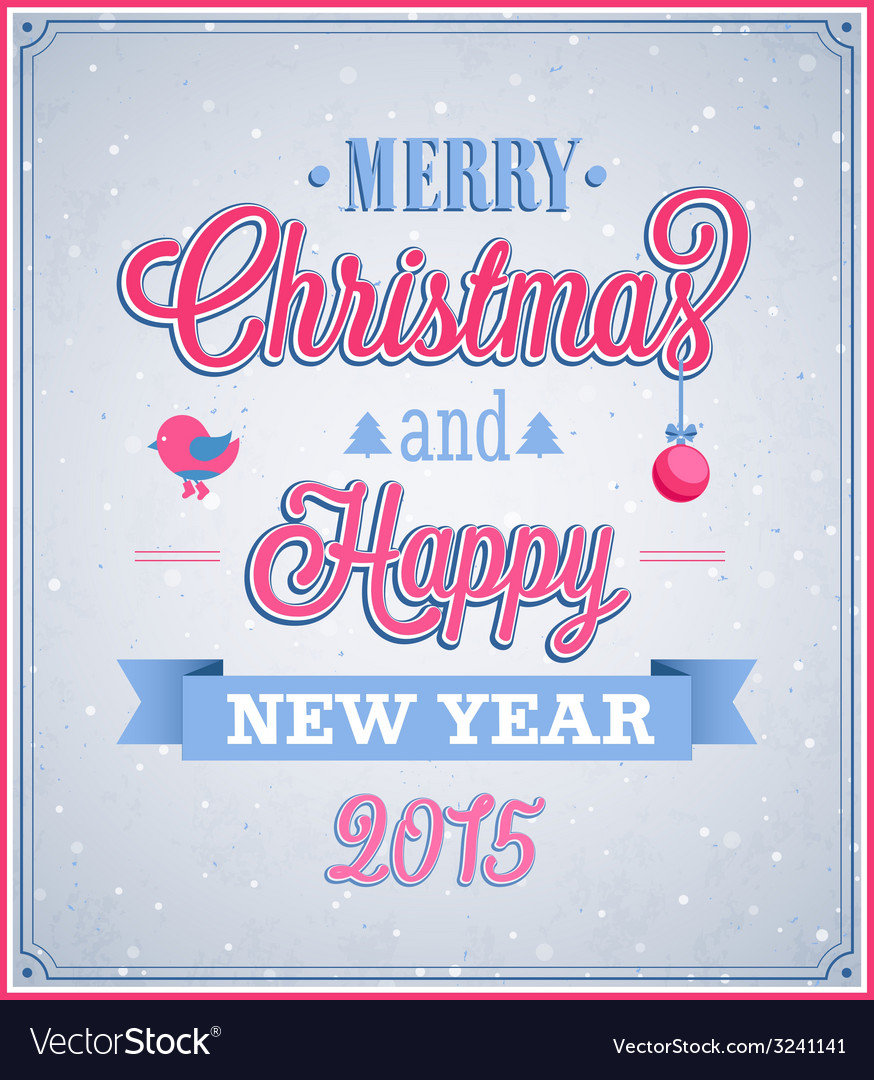 Merry christmas and happy new year vector | Price: 1 Credit (USD $1)