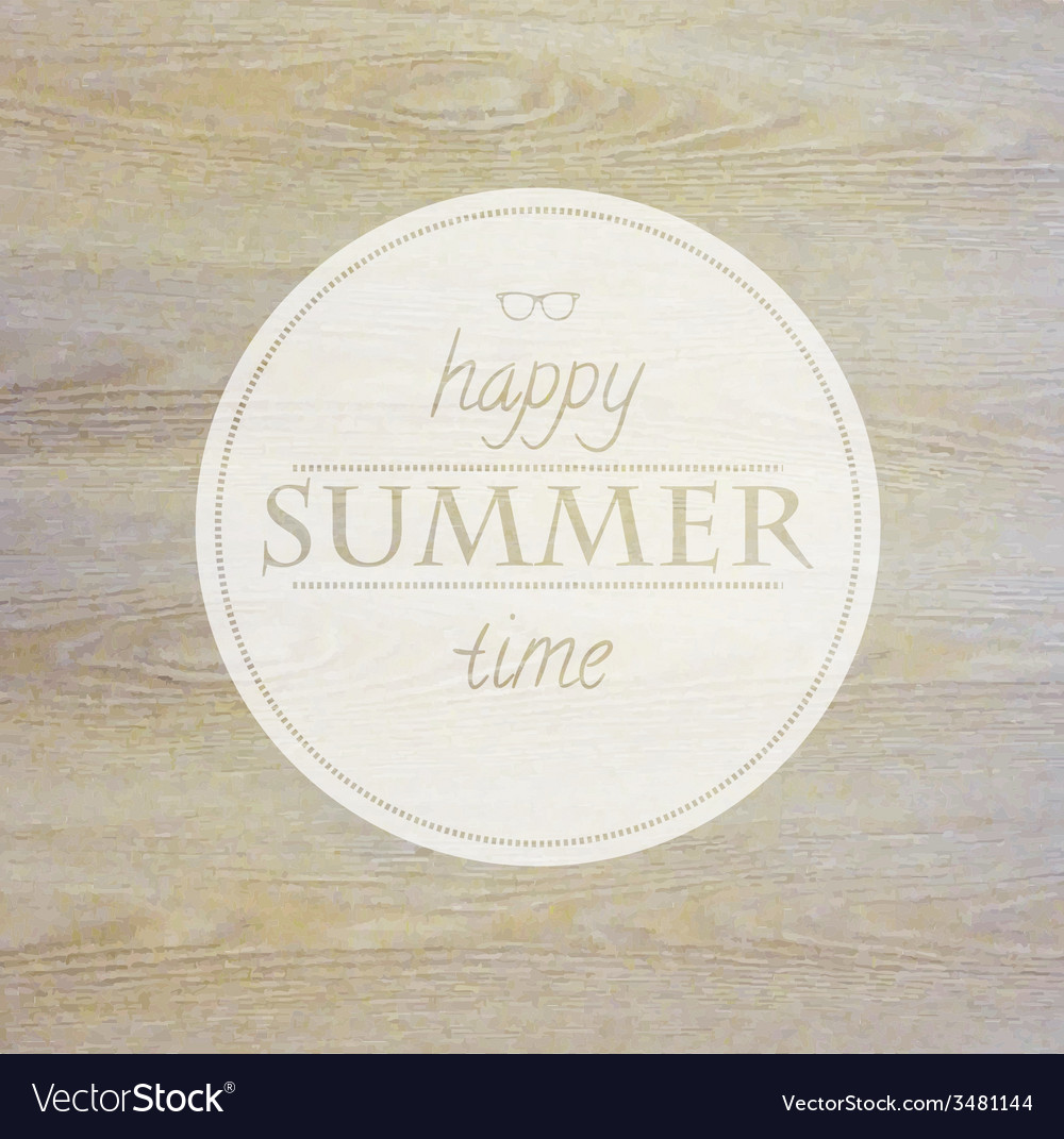 Summer time label with wooden background vector | Price: 1 Credit (USD $1)