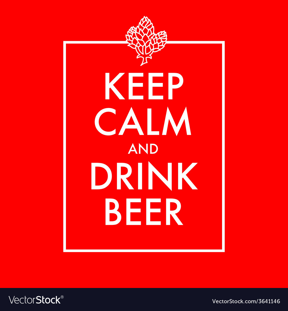 Keep calm and drink beer poster vector | Price: 1 Credit (USD $1)