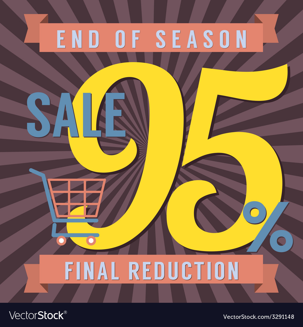 95 percent end of season sale vector | Price: 1 Credit (USD $1)