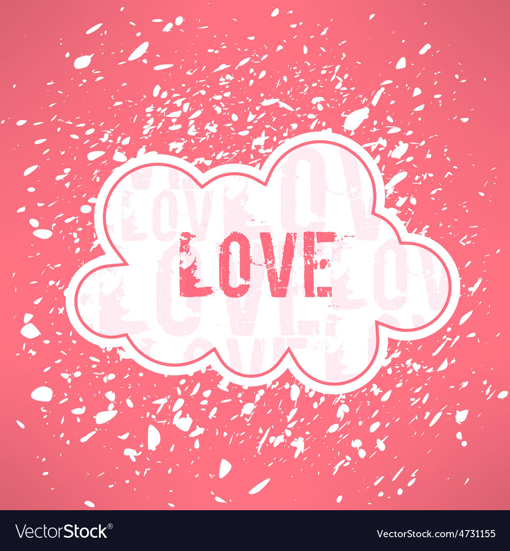 Grunge love inspirational background cute vector | Price: 1 Credit (USD $1)