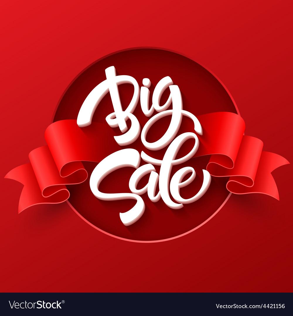 Big sale inscription calligraphy lettering vector   Price: 1 Credit (USD $1)