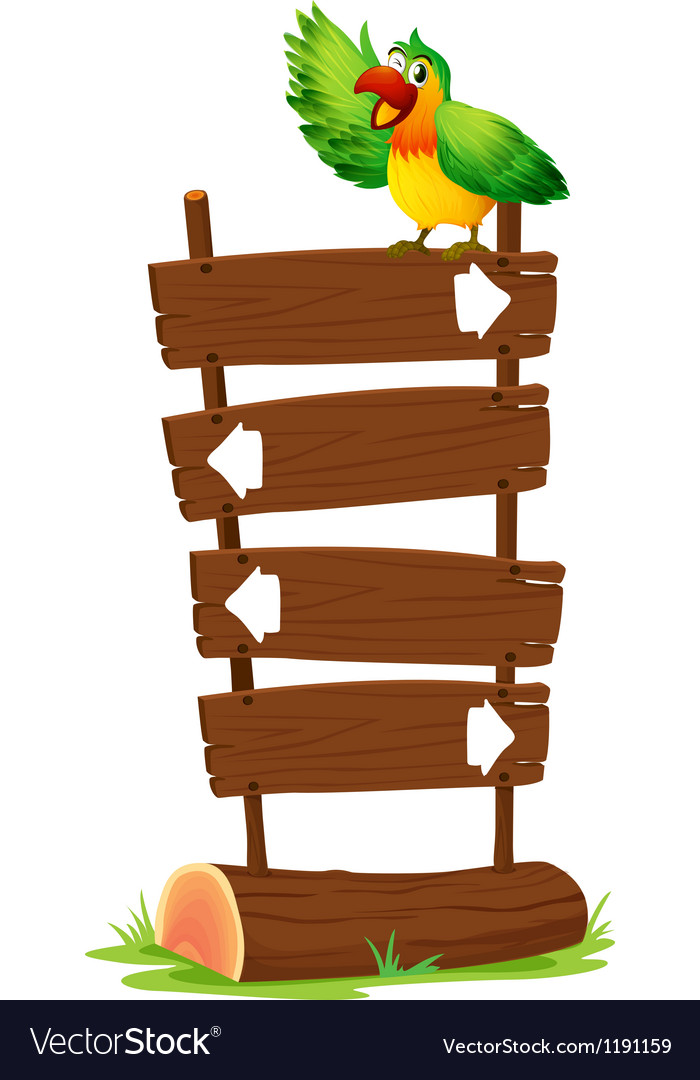 A colorful parrot at the top of a wooden signboard vector | Price: 1 Credit (USD $1)