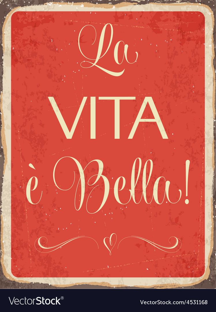 Retro metal sign la vita e bella vector | Price: 1 Credit (USD $1)