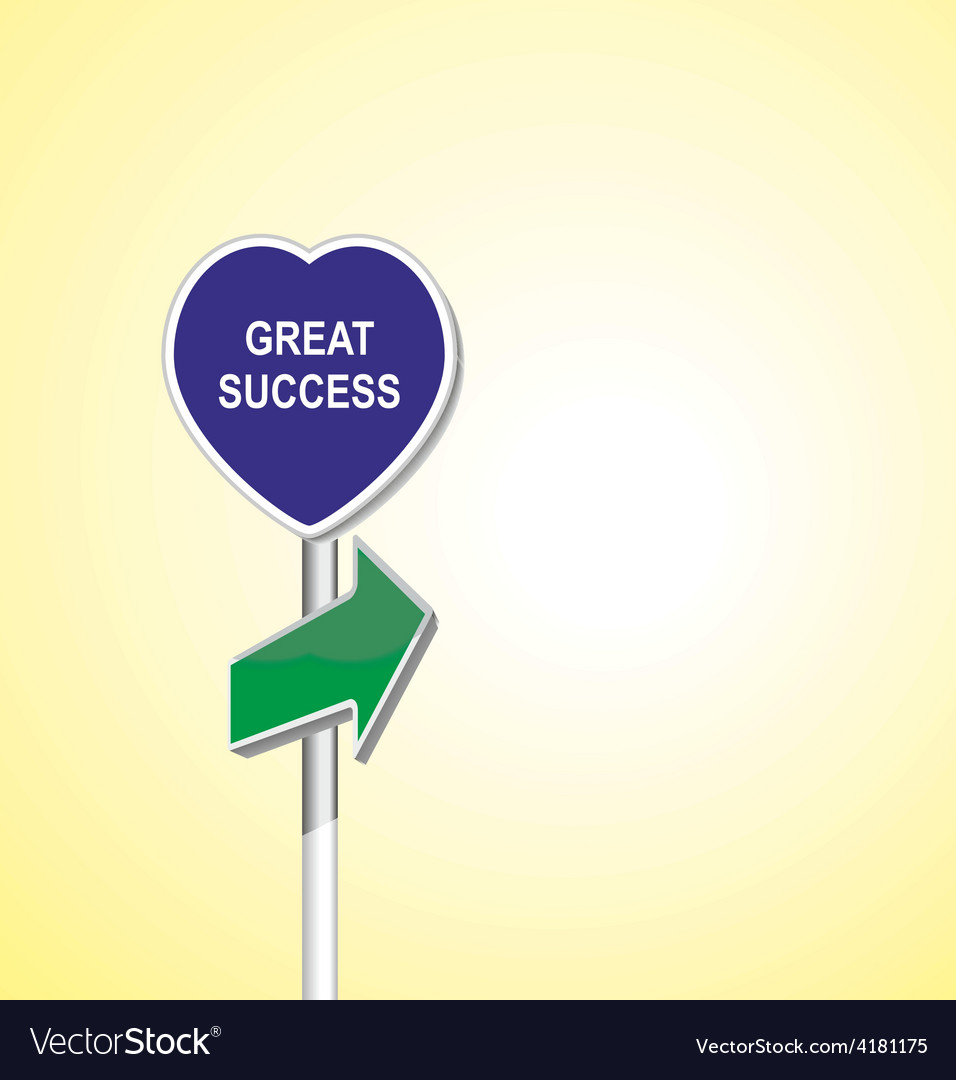 Great success heart signpost of directional arrow vector | Price: 1 Credit (USD $1)