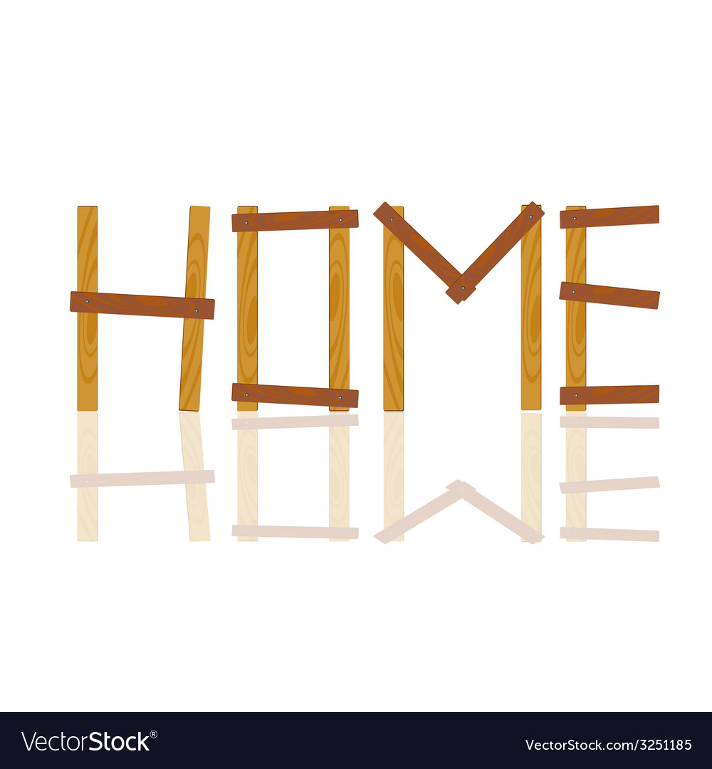 Word written in house by wood on white vector | Price: 1 Credit (USD $1)