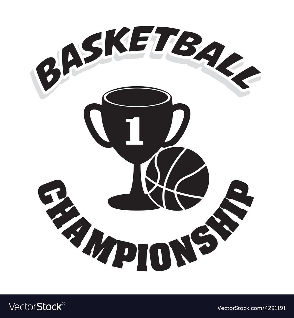 Basketball championship vector   Price: 1 Credit (USD $1)
