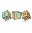Word fun written with alphabet blocks vector