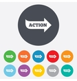 Action sign icon motivation button with arrow vector