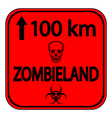 Road sign zombieland vector