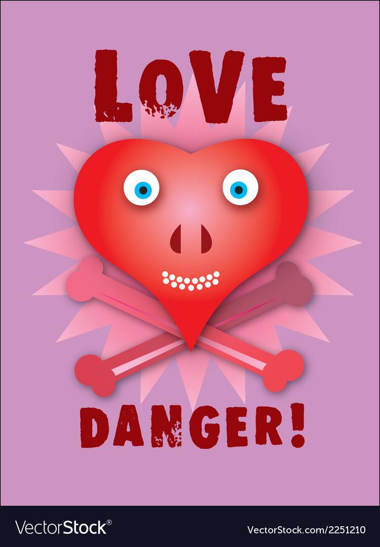 Love danger vector | Price: 1 Credit (USD $1)