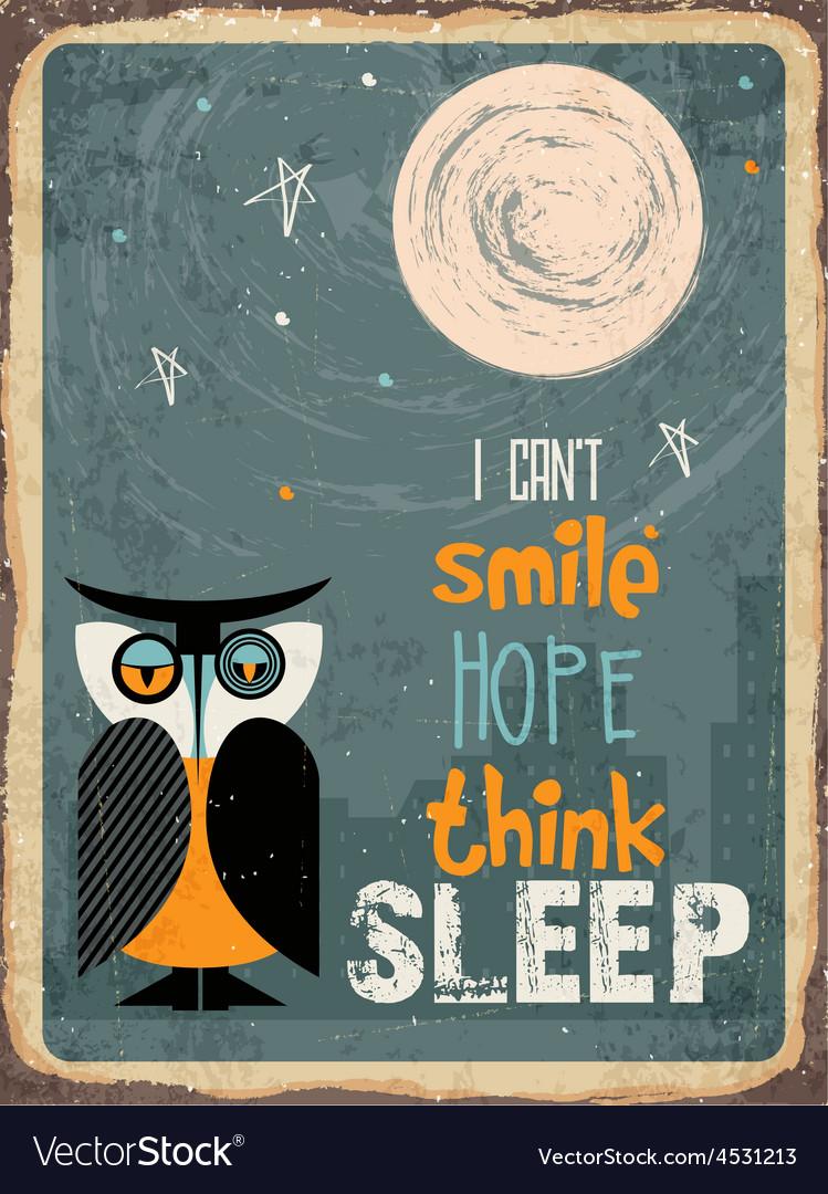 Retro metal sign i cant smile hope think sleep vector | Price: 1 Credit (USD $1)