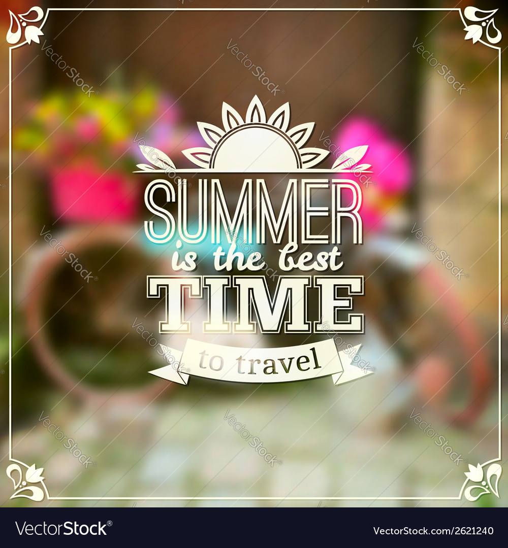 Summer time typography design on blurred vector | Price: 1 Credit (USD $1)